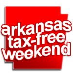 The 2018 Arkansas Tax-Free Weekend is August 4th & 5th