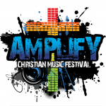 Top Artists to Headline Amplify Fest – Free Christian Music Festival Aug 17-18