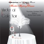 "Civitan's Murder Mystery Theme This Year is Old Hollywood for the Play ""Murder at Cafe Noir"""