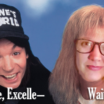 Why Promote the Wayne's World 25th Anniversary Showing? Because I'm in the Movie.