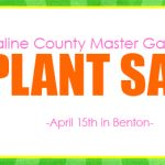 The Saline County Master Gardener Plant Sale is in Benton April 15th