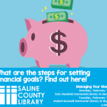 "Learn about ""Managing Your Money"" in this free class at the library Feb 13th or 14th"