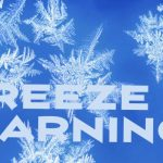 Freeze Warning Issued Until 9am Monday