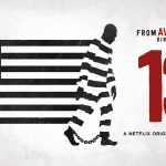 """13th: A Documentary,"" from the Director of ""Selma,"" to show Saturday"