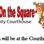 See Santa at the Courthouse Several Nights for Pictures and Treats