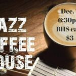 Benton Band to Present Jazz Coffee House at the High School, Dec 7th