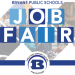 Bryant Schools to Host Job Fair March 10th for Several Open Positions