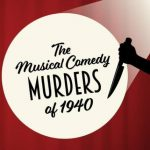"""Royal Players to Present """"The Musical Comedy Murders of 1940,"""" Jun 14-24"""