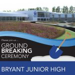 Bryant Schools to Host Groundbreaking June 7th for New Junior High