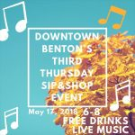 Live Music, Free Drinks at Third Thursday in Historic Downtown Benton May 17th