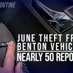 Nearly 50 Vehicle Break-Ins Reported in Benton Last Month; Lock Your Doors