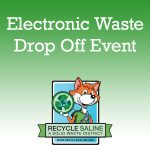 Recycle Saline to Host Electronic Waste Drop Oct 10th in Bryant