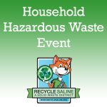 Recycle Saline to Host Household Hazardous Waste Event Oct 13 in Benton