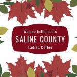Come to Coffee with Women Influencers of Saline County, in Benton Nov 16th