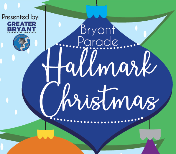 Bryant Christmas Parade 2020 Bryant Christmas Parade slated for Dec 7th is going to be very