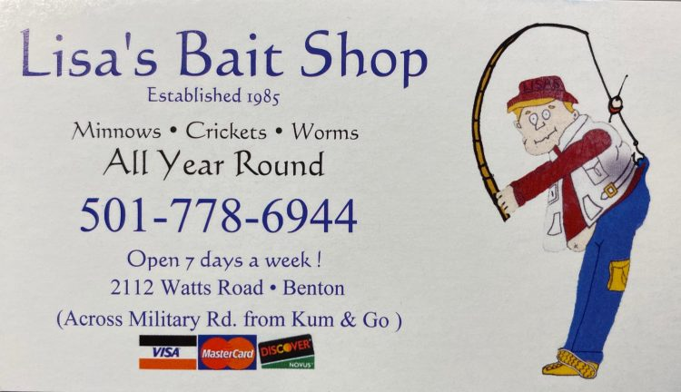 Lisa's Bait Shop 501-778-6944 2112 Watts Rd Benton Arkansas