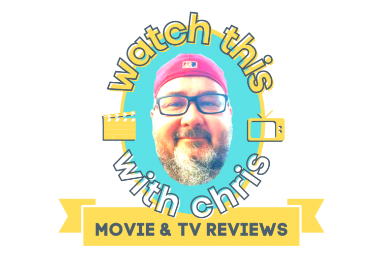 Chris Owen reviews movies, film, television, streaming in Watch This with Chris